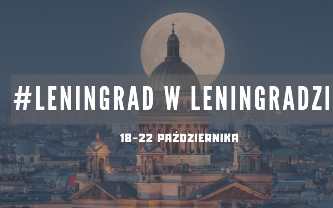 """zajęcia w dniach 18-22 października odwołane – """"Leningrad w Leningradze"""""""